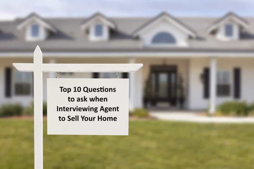 10 Questions To Ask A Real Estate Agent Before Hiring Them